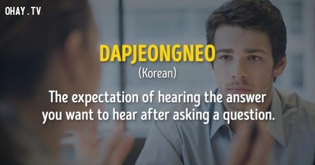 Sự ngóng trông để nghe câu trả lời mà bạn muôn sau khi hỏi ai đó một câu hỏi.,cụm từ,nước ngoài,không dịch được