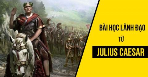 7 bài học lãnh đạo từ danh tướng La Mã cổ đại Julius Caesar