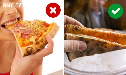 5. Bạn nên ăn pizza theo cách nào?,mẹo hay,thói quen sai