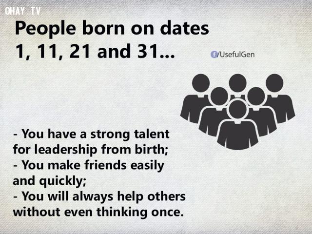 1. Nếu bạn sinh vào ngày 1, 11, 21 và 31 thì...,trắc nghiệm tính cách