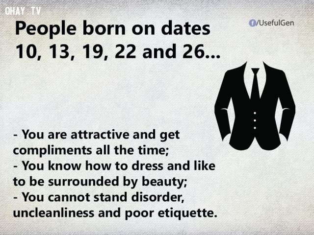 6. Nếu bạn sinh vào ngày 10, 13, 19, 22 và 26 thì...,trắc nghiệm tính cách