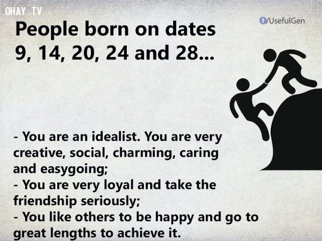 7. Nếu bạn sinh vào ngày 9, 14, 20, 24 và 28 thì...,trắc nghiệm tính cách