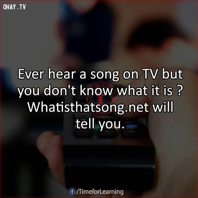 13. Từng nghe một bài hát trên TV nhưng bạn không biết gì về nó? Hãy trup cập vào Whatisthatsong.net.,mẹo hay