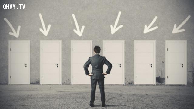 6. Đưa cho bản thân ít sự lựa chọn hơn khi bạn không thể đưa ra quyết định,thủ thuật tâm lý,mẹo tâm lý,kỹ năng giao tiếp