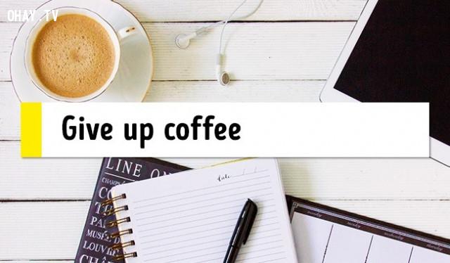 2. Từ bỏ cà phê,mẹo sức khỏe,chữa mất ngủ,trị mất ngủ