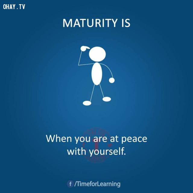 Khi bạn biết cách hòa thuận với bản thân.,người trưởng thành