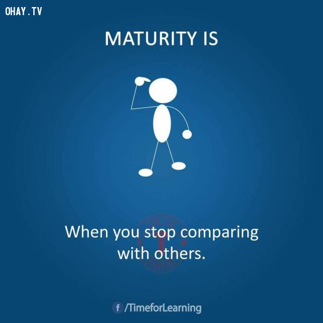 Khi bạn ngừng so sánh với người khác.,người trưởng thành
