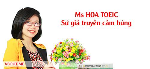 Ms Hoa TOEIC ( http://www.mshoatoeic.com/ ) ,
