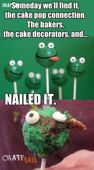 7. Chiếc cake pop này nhìn như bị ai đó đang làm rồi bỏ dở đi chơi...,