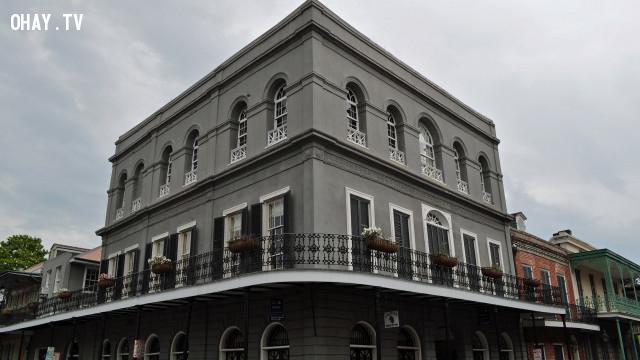 Ngôi nhà thứ 10 là LaLaurie House,nhà bị ma ám,kinh dị,ma quỷ