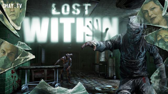 Lost Within - Bóng ma trong bệnh viện tâm thần,game kinh dị,game hay,chơi game