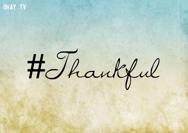 6. Cảm ơn đời mỗi sớm mai thức dậy,thứ 2,ngày đầu tuần,sống tích cực