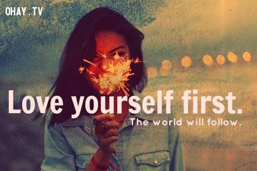 Yêu bản thân mình,sự tự tin,làm thế nào để tự tin
