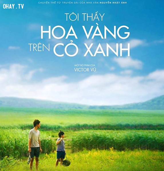 Tôi thấy hoa vàng trên cỏ xanh, Nguyễn Nhật Ánh ,