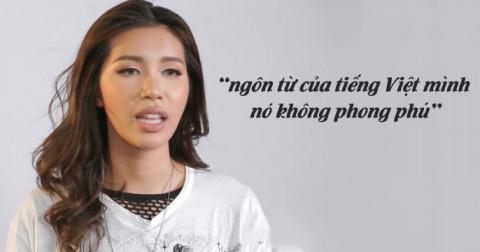 Minh Tú sai lầm khi cho rằng tiếng Việt không phong phú