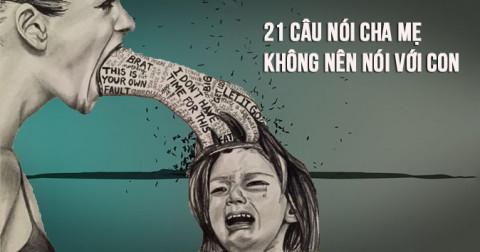 21 câu nói của cha mẹ sát thương tâm hồn con hơn cả dao kiếm