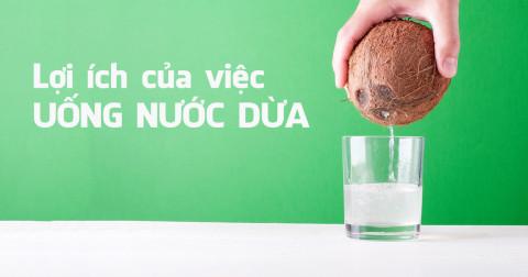 9 tác dụng tuyệt vời của nước dừa mà không phải ai cũng biết