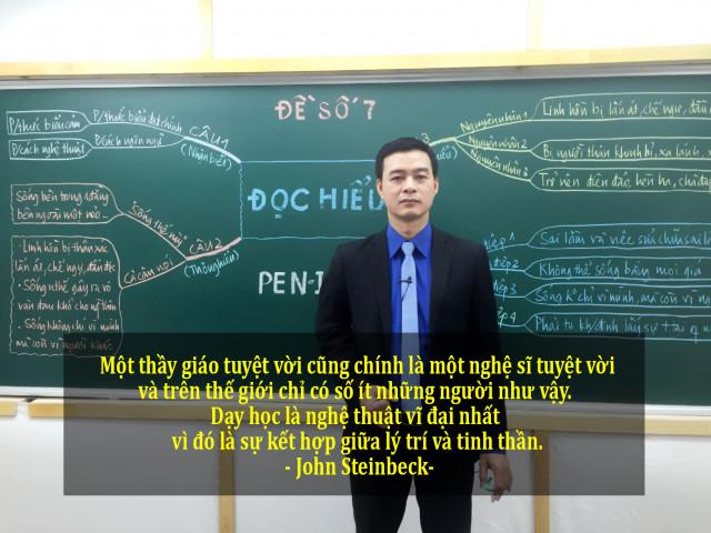 1.  Một thầy giáo tuyệt vời cũng chính là một nghệ sĩ tuyệt vời và trên thế giới chỉ có số ít những người như vậy. Dạy học là nghệ thuật vĩ đại nhất vì đó là sự kết hợp giữa lý trí và tinh thần - John Steinbeck.,câu nói ý nghĩa,câu nói hay về thầy cô giáo