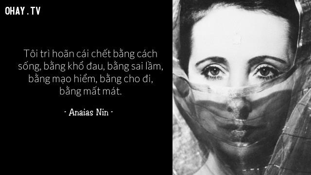 Anaias Nin  ,câu nói hay,cái chết,qua đời