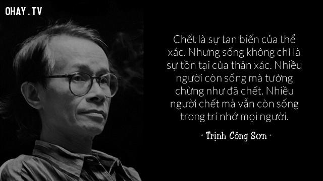 Trịnh Công Sơn ,câu nói hay,cái chết,qua đời