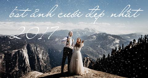 Bộ sưu tập ảnh cưới đẹp nhất trên thế giới năm 2017 đã được công bố