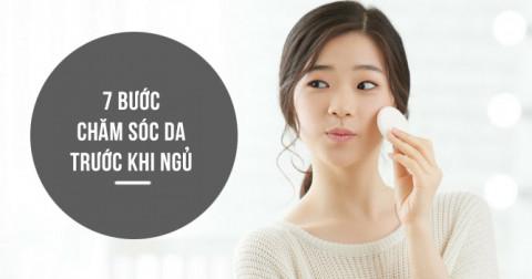 7 bước chăm sóc da mỗi tối trước khi đi ngủ