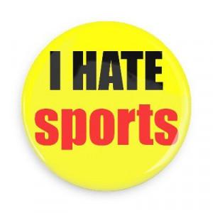 Tôi ghét chơi thể thao