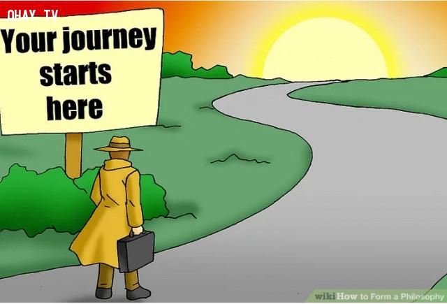 Bước 1: Bạn cần hiểu rằng mình đang bắt đầu một cuộc hành trình suốt cả cuộc đời. ,triết lý cá nhân