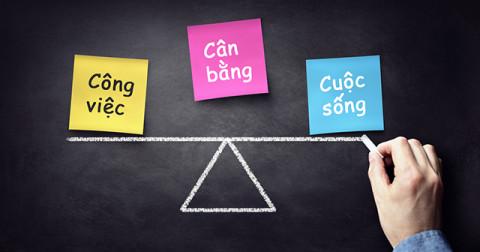 5 mẹo để có một cuộc sống cân bằng giữa công việc và cá nhân
