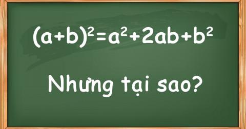 Tại sao (a2+ b2) = a2 + 2ab + b2