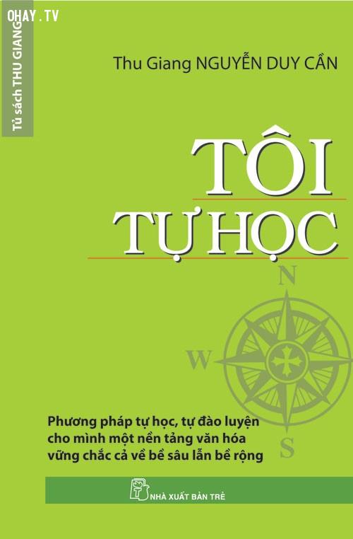 Tôi tự học của tác giả Nguyễn Duy Cần,sách hay
