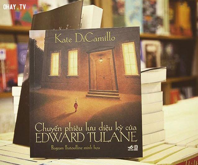 6. Chuyến Phiêu Lưu Diệu Kỳ Của Edward Tulane (Tác giả: Kate Di Camillo),sách thiếu nhi,sách hay