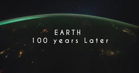 Thế giới sau 100 năm nữa sẽ như thế nào?