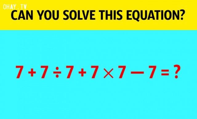 7. Bạn có thể giải được phương trình này không?,câu đố hại não,trắc nghiệm,giải đố